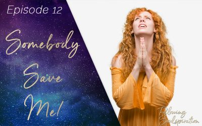 Episode 12 – Somebody Save Me!
